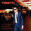 A Town Called Paradise (Deluxe) by Tiësto album reviews