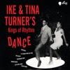 Stream & download Ike & Tina Turner's Kings of Rhythm Dance