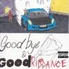 Stream & download Goodbye & Good Riddance