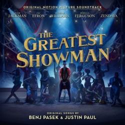 The Greatest Showman (Original Motion Picture Soundtrack) by Various Artists album reviews
