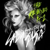 Stream & download Born This Way (The Remixes) Pt. 2
