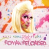 Stream & download Pink Friday ... Roman Reloaded