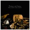 Stream & download No Light, No Light (Remixes) - Single