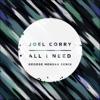 Stream & download All I Need (George Mensah Remix) - Single