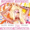 Stream & download Pink Friday ... Roman Reloaded (Deluxe Edition)