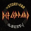 The Story So Far: The Best of Def Leppard album cover
