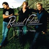 Bless the Broken Road by Rascal Flatts music reviews, listen, download
