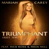 Stream & download Triumphant (Get 'Em) [feat. Rick Ross & Meek Mill] - Single