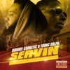 Stream & download Servin (feat. Young Dolph) - Single