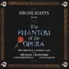 Highlights From Phantom of the Opera (The Original London Cast) by Andrew Lloyd Webber & Charles Hart album reviews