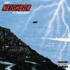 Stream & download Neighbor (feat. Travis Scott) - Single
