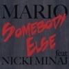 Stream & download Somebody Else (feat. Nicki Minaj) - Single