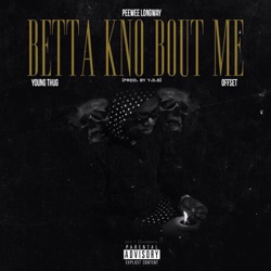 Listen Know Bout Me (feat. Young Thug & Offset) - Single album