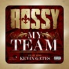 Stream & download My Team (feat. Kevin Gates) - Single