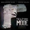 Stream & download Trap Mode (feat. Young Dolph) - Single