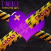Stream & download Cross the Line (feat. Kevin Gates) - Single