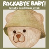 Lullaby Renditions of U2 by Rockabye Baby! album reviews