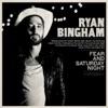 Fear and Saturday Night by Ryan Bingham album reviews