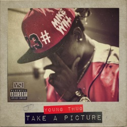 Listen Take a Picture (feat. Young Thug) - Single album
