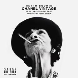 Listen Chanel Vintage (feat. Future & Young Thug) - Single album