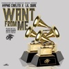 Stream & download Want from Me (feat. Lil Durk) - Single