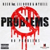 Stream & download No Problems (feat. Lil' Durk & Mykell Vaughn) - Single