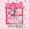 Stream & download Dollhouse (The Remixes) - EP
