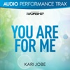 Stream & download You Are For Me (Audio Performance Trax) - EP
