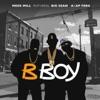 Stream & download B Boy (feat. Big Sean & A$AP Ferg) - Single