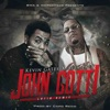 Stream & download John Gotti (Latin Remix) - Single