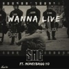 Stream & download Wanna Live (feat. Moneybagg Yo) - Single
