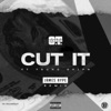 Stream & download Cut It (feat. Young Dolph) [James Hype Remix] - Single