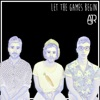 Stream & download Let the Games Begin - Single