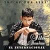 Top of the Line el Internacional - EP by Tito El Bambino album reviews
