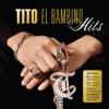 Tito El Bambino: Hits by Tito El Bambino album reviews