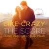 Stream & download Like Crazy (The Score)