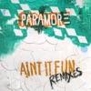 Stream & download Ain't It Fun Remixes - EP