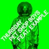 Stream & download Thursday (Remixes) [feat. Example] - Single