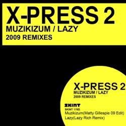 Listen Muzikizum / Lazy (2009 Remixes) - Single album