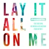 Stream & download Lay It All on Me (feat. Big Sean, Vic Mensa & Ed Sheeran) [Rudi VIP Mix] - Single