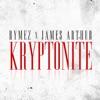 Stream & download Kryptonite (feat. James Arthur) - Single