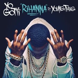 Rihanna (feat. Young Thug) song reviews, listen, download