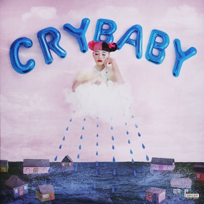 Cry Baby by Melanie Martinez album reviews, ratings, credits