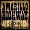 Stream & download Amarillo Highway (feat. Aaron Watson) [feat. Aaron Watson] - Single