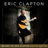 Stream & download Forever Man: The Best of Eric Clapton (Deluxe Edition)