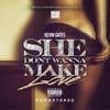 Stream & download She Don't Wanna Make Love (Remastered) - Single
