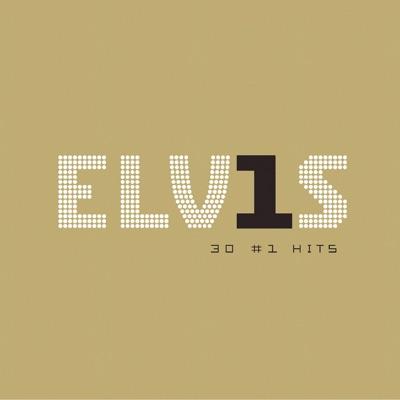 Elv1s: 30 #1 Hits by Elvis Presley album reviews, ratings, credits