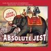 Stream & download Adams: Absolute Jest & Grand Pianola Music