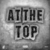 Stream & download At the Top (feat. Lil Durk) - Single