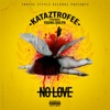 Stream & download No Love (Remix) [feat. Young Dolph] - Single